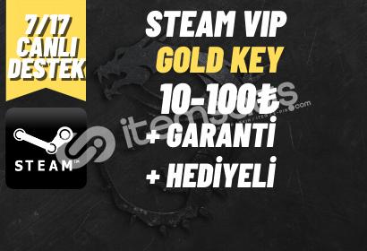 GOLD KEY + GARANTİ + HEDİYELİ STEAM VIP GOLD KEY (10-100₺)