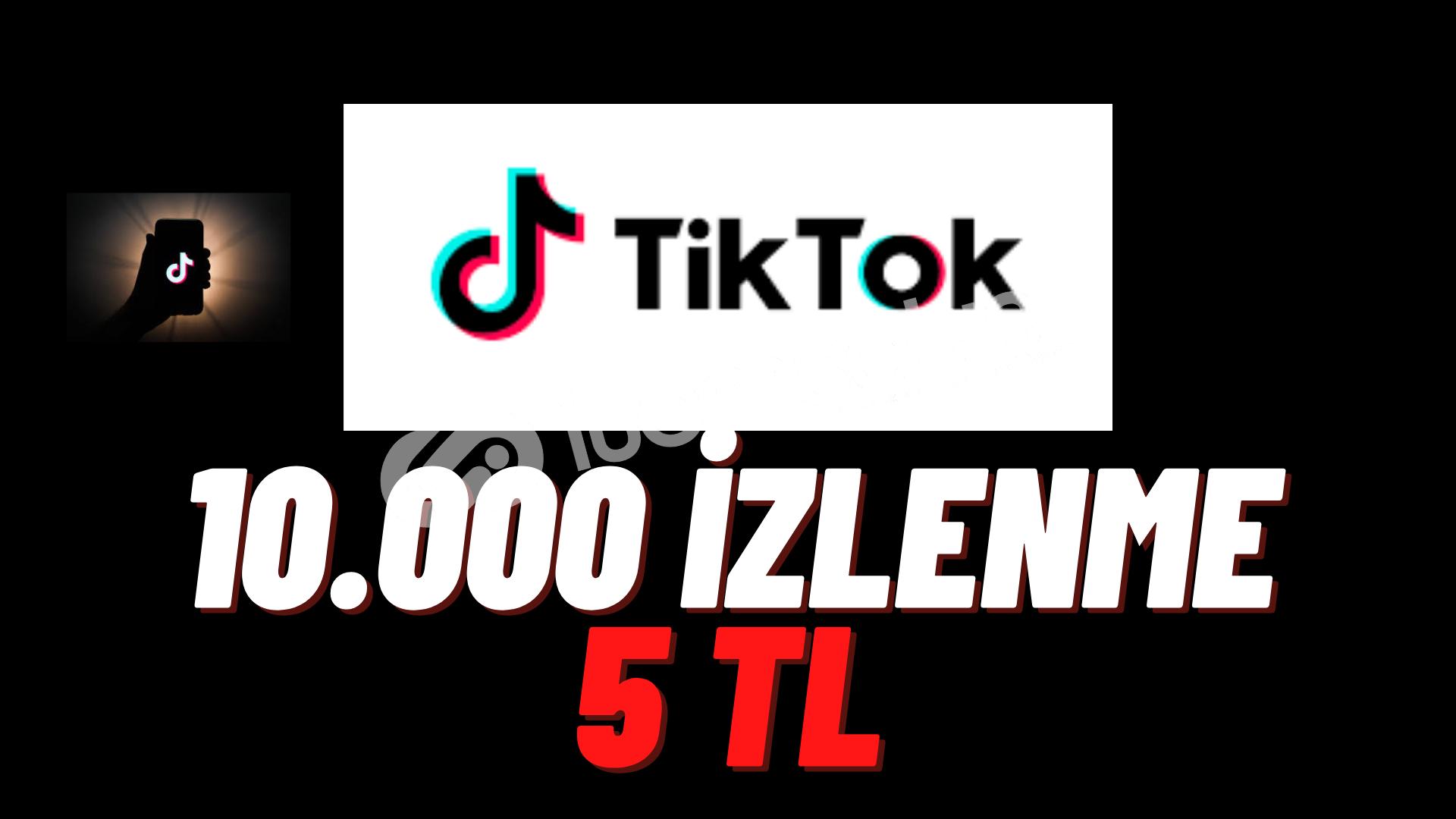 TİKTOK 10.000 İZLENME