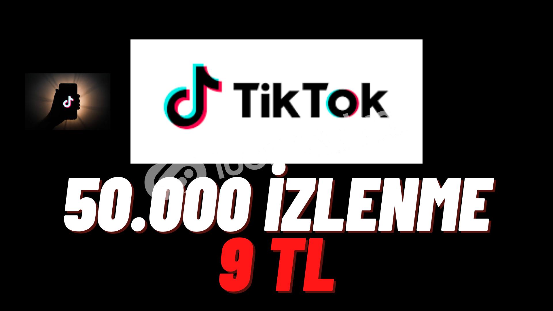 TİKTOK 50.000 İZLENME
