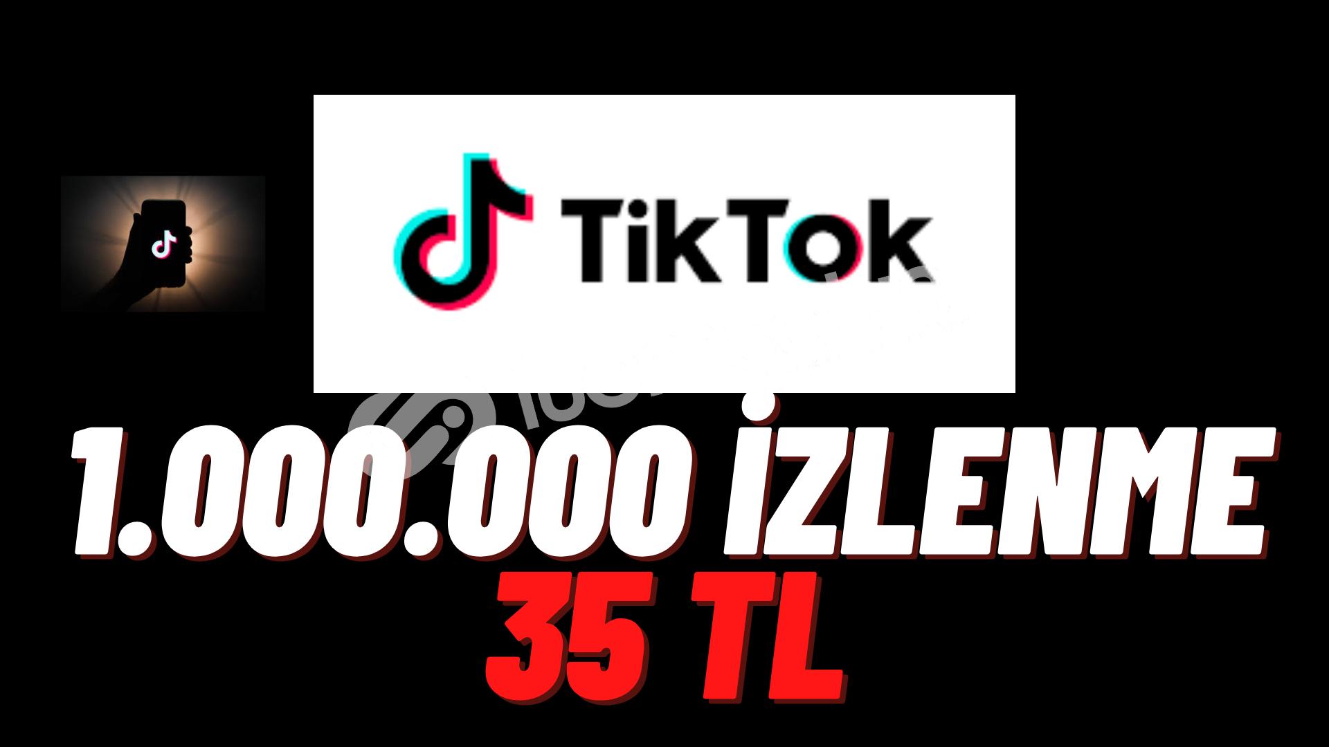 TİKTOK 1.000.000 İZLENME ( 1 MİLYON İZLENME ŞOK FİYAT !!)