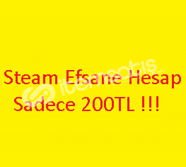 Steam Efsane Hesap Sadece 200TL !!!