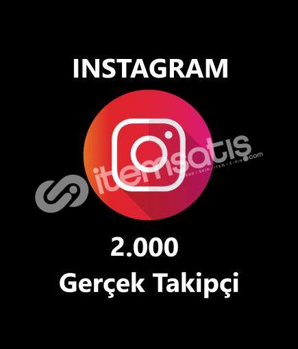 2.000 GERÇEK TAKİPÇİ