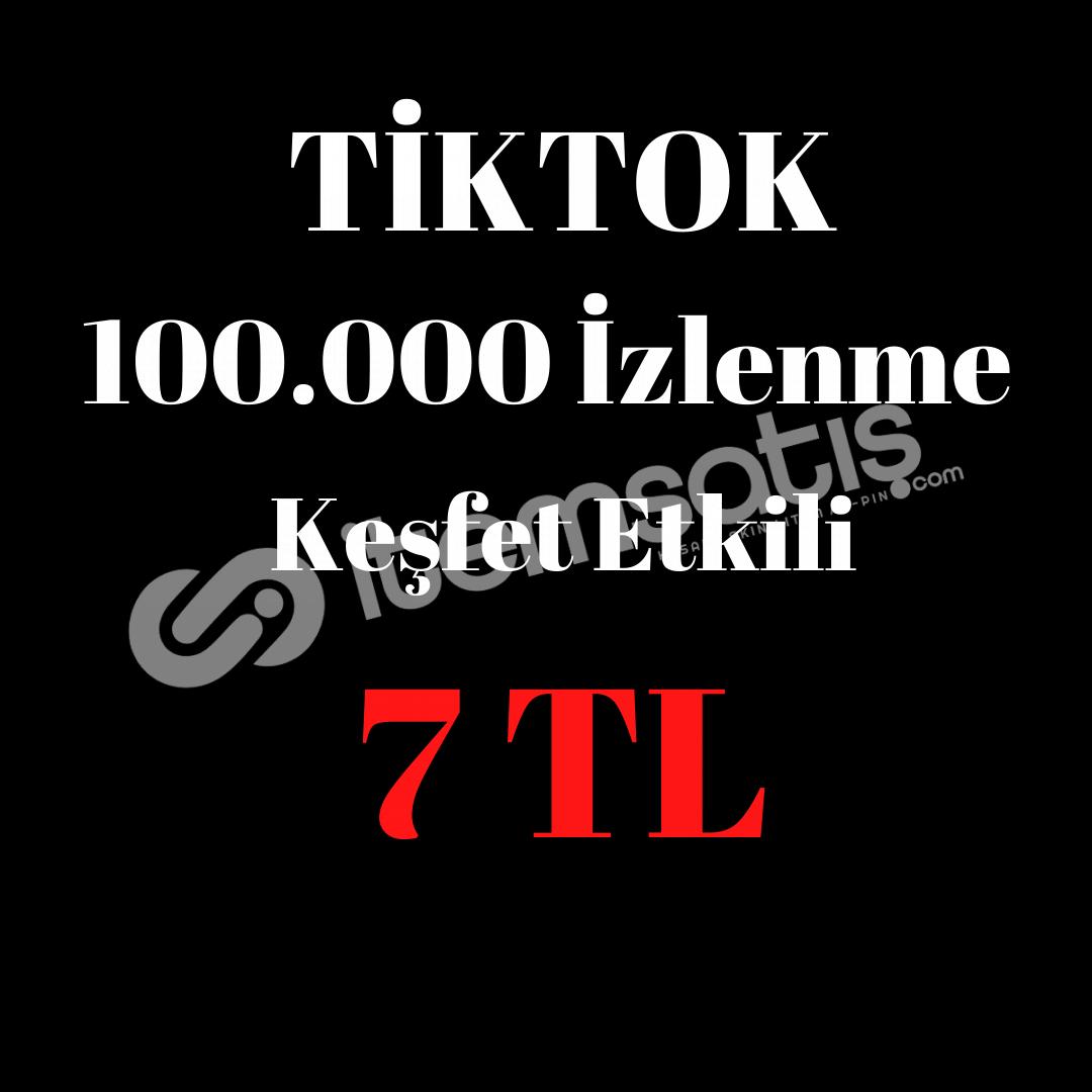 100.000 iZLENME 7 TL (KEŞFET ETKİLİ)