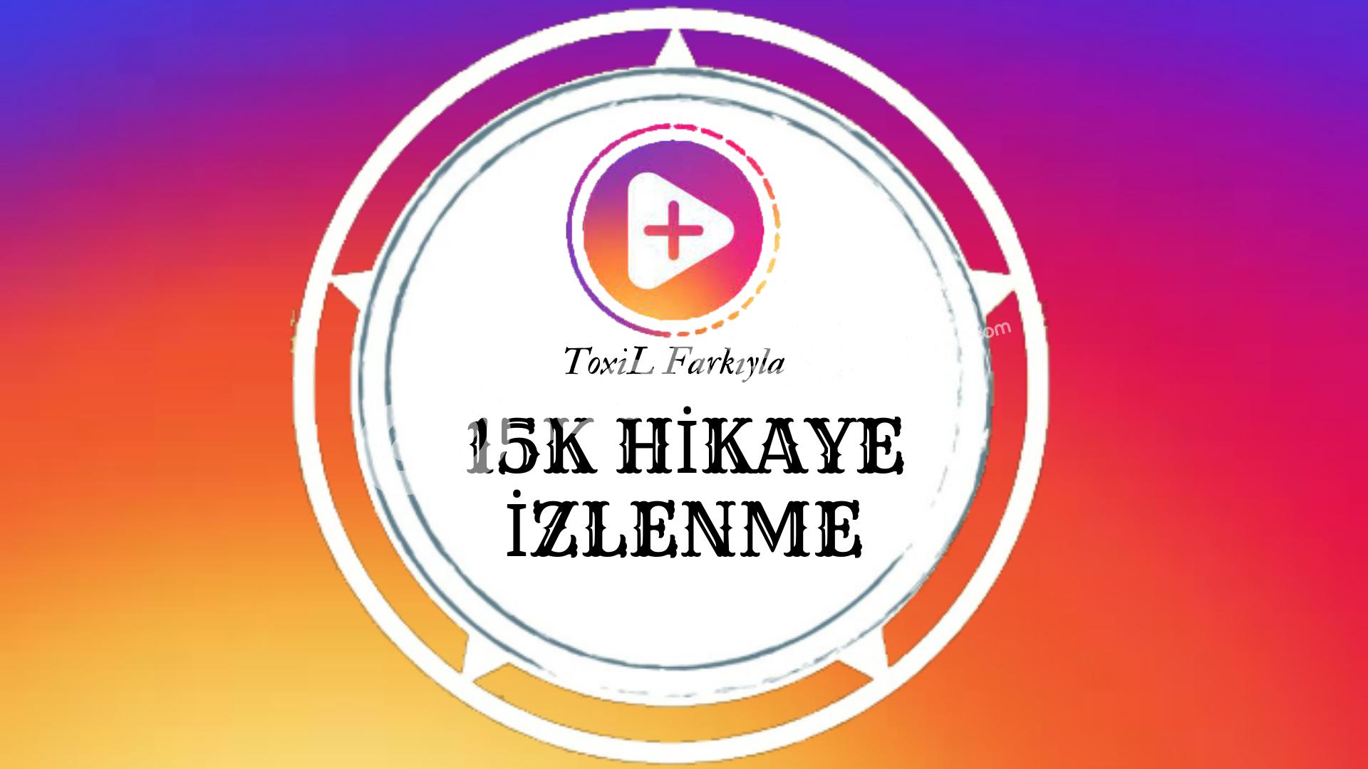 15.000 Hikaye İzlenme (Tüm Hikayeler)
