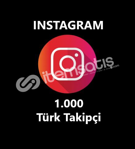 1.000 TÜRK GERÇEK TAKİPÇİ