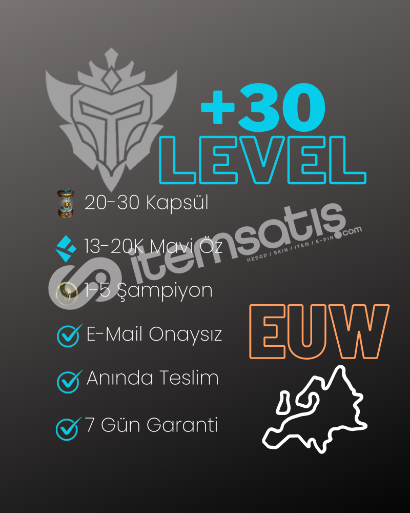 EUW +30 LVL 20-30 KAPSÜL UNRANKED HESAP