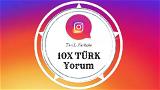10x Türk Profilden Özel Yorum