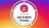 10x Kadın Türk Profilden Özel Yorum
