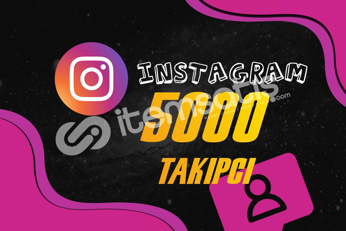 INSTAGRAM Takipçi 5000 Kişi