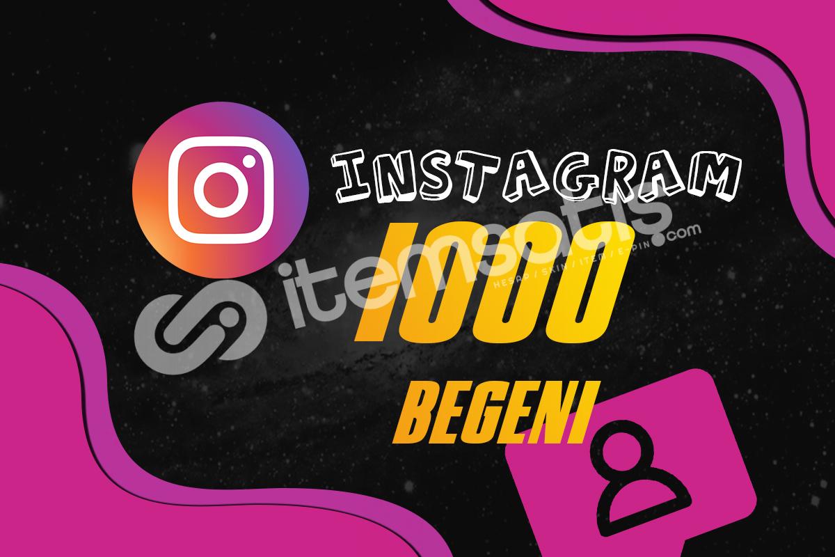 INSTAGRAM BEĞENİ 1000