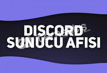 DISCORD SUNUCU AFİŞİ