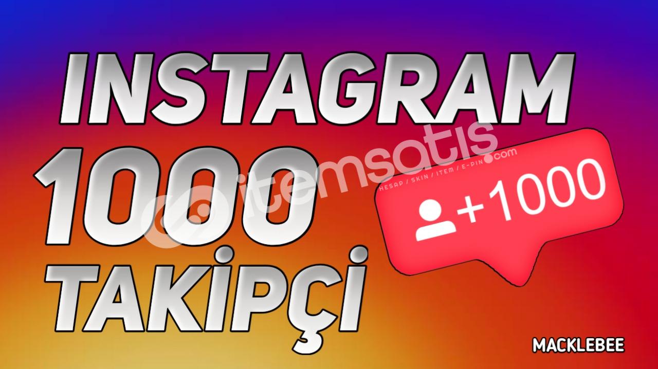 İNSTAGRAM 1000 TAKİPÇİ
