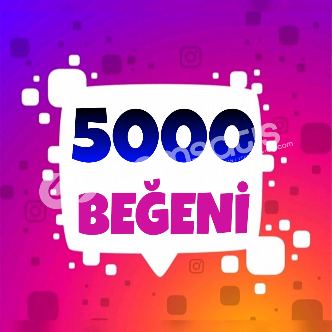 5000 İnstagram Beğeni