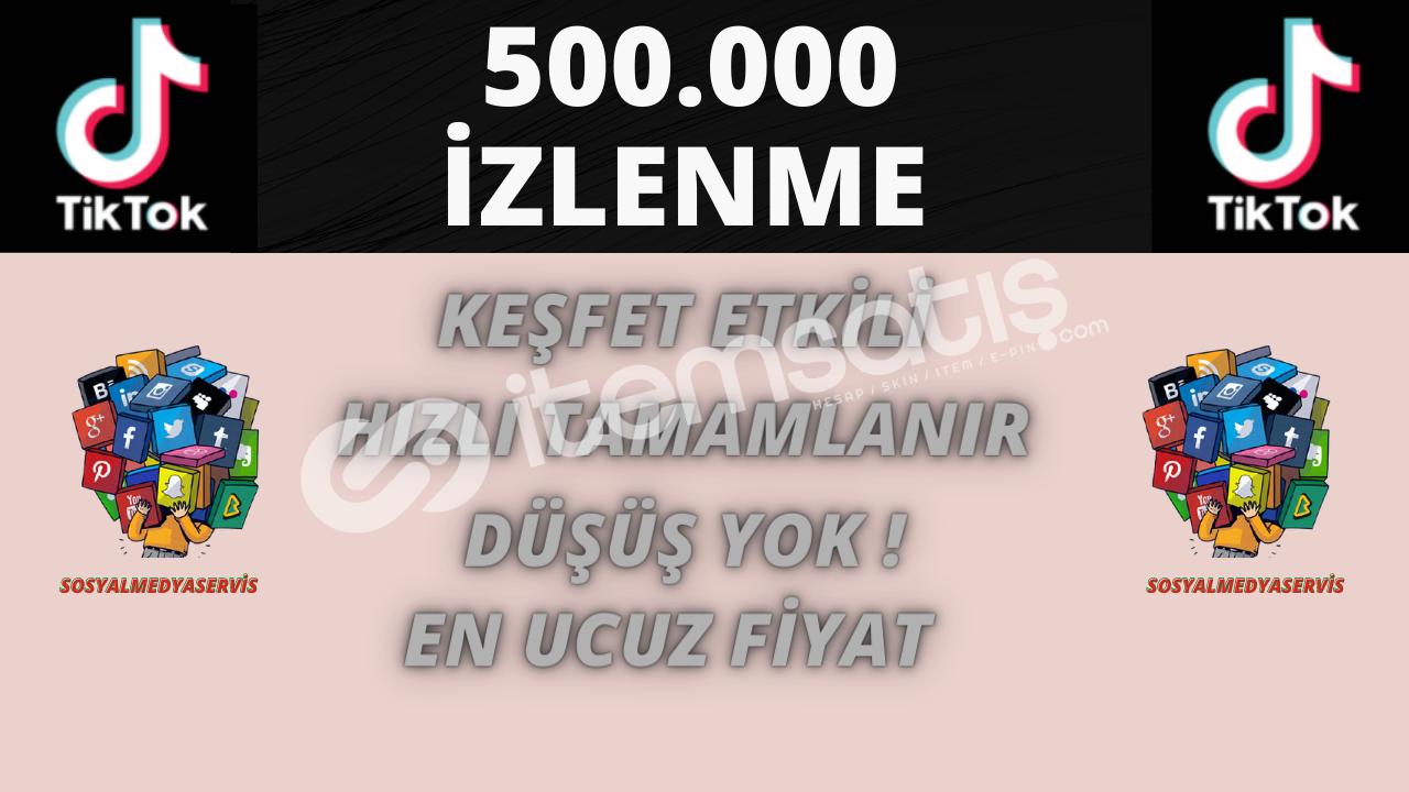 TİKTOK 500.000 İZLENME | KALİTELİ | 7 TL