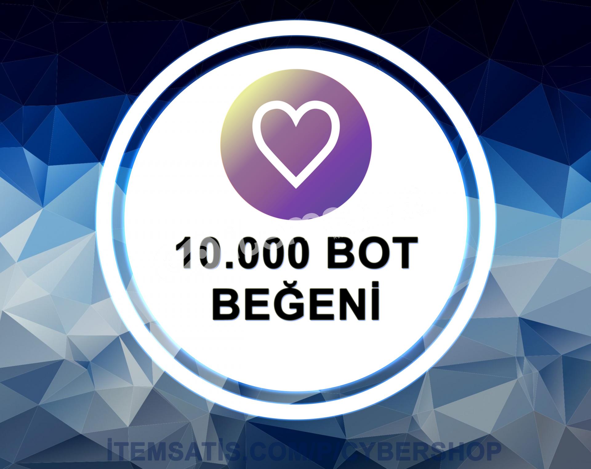 10000 BOT Beğeni Paketi (Anlık Gönderim)