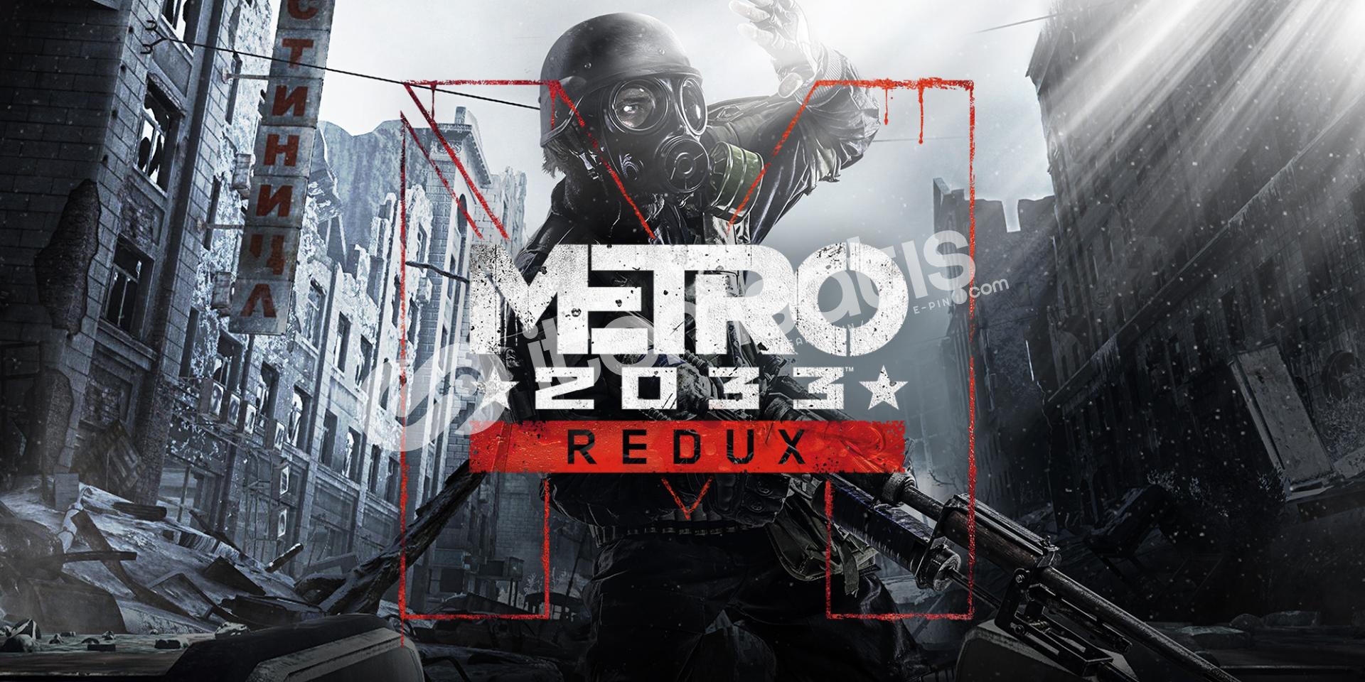Metro: Redux +22 Oyun (Bayrama Özel Fiyat !!!)