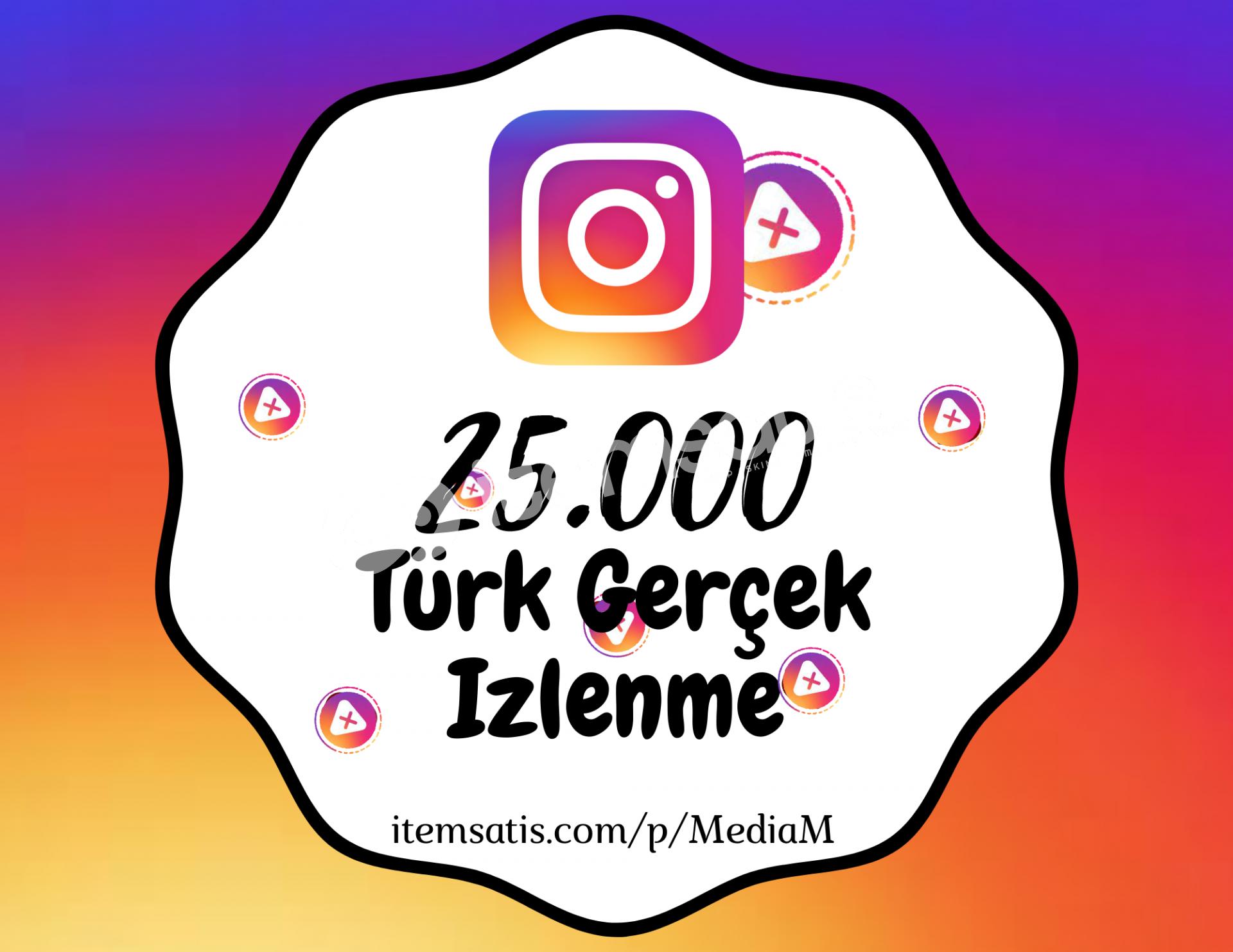 25.000 İnstagram [Türk] Video İzlenme Paketi (Keşfet Etkili)