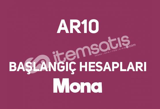 AR10 Mona | Temiz Başlangıç Hesapları
