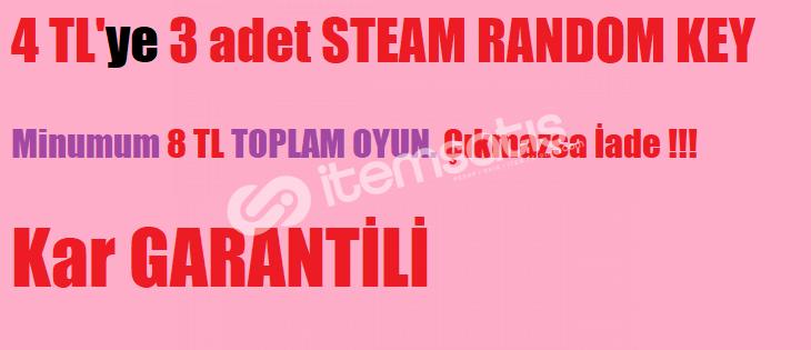 3 Steam Random Key 4 TL Minumum 8 TL Toplam Oyun Garanti!
