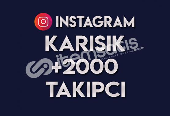2.000 KARIŞIK TAKİPÇİ   ANLIK