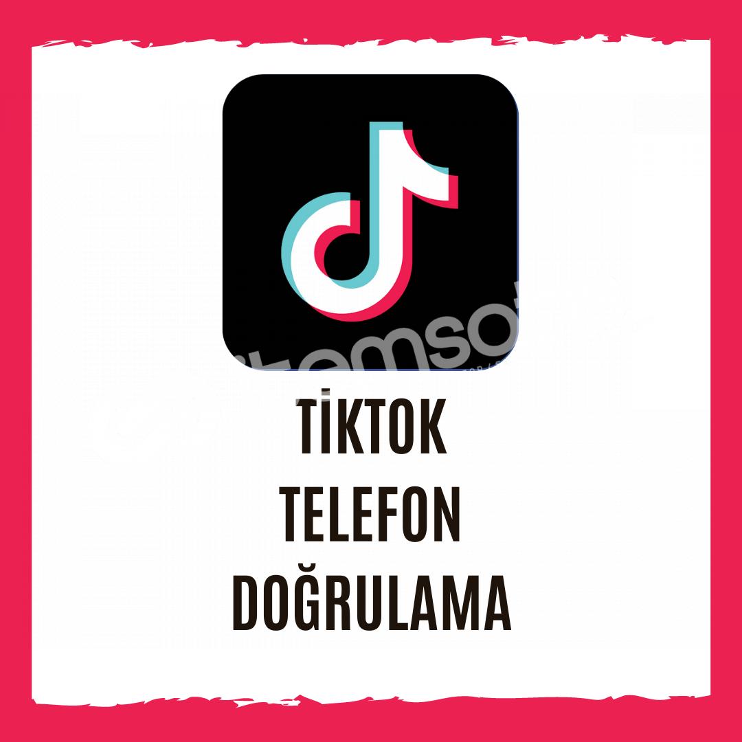 Tiktok Telefon Doğrulama - İstediğiniz Ülkeden Onay Alın