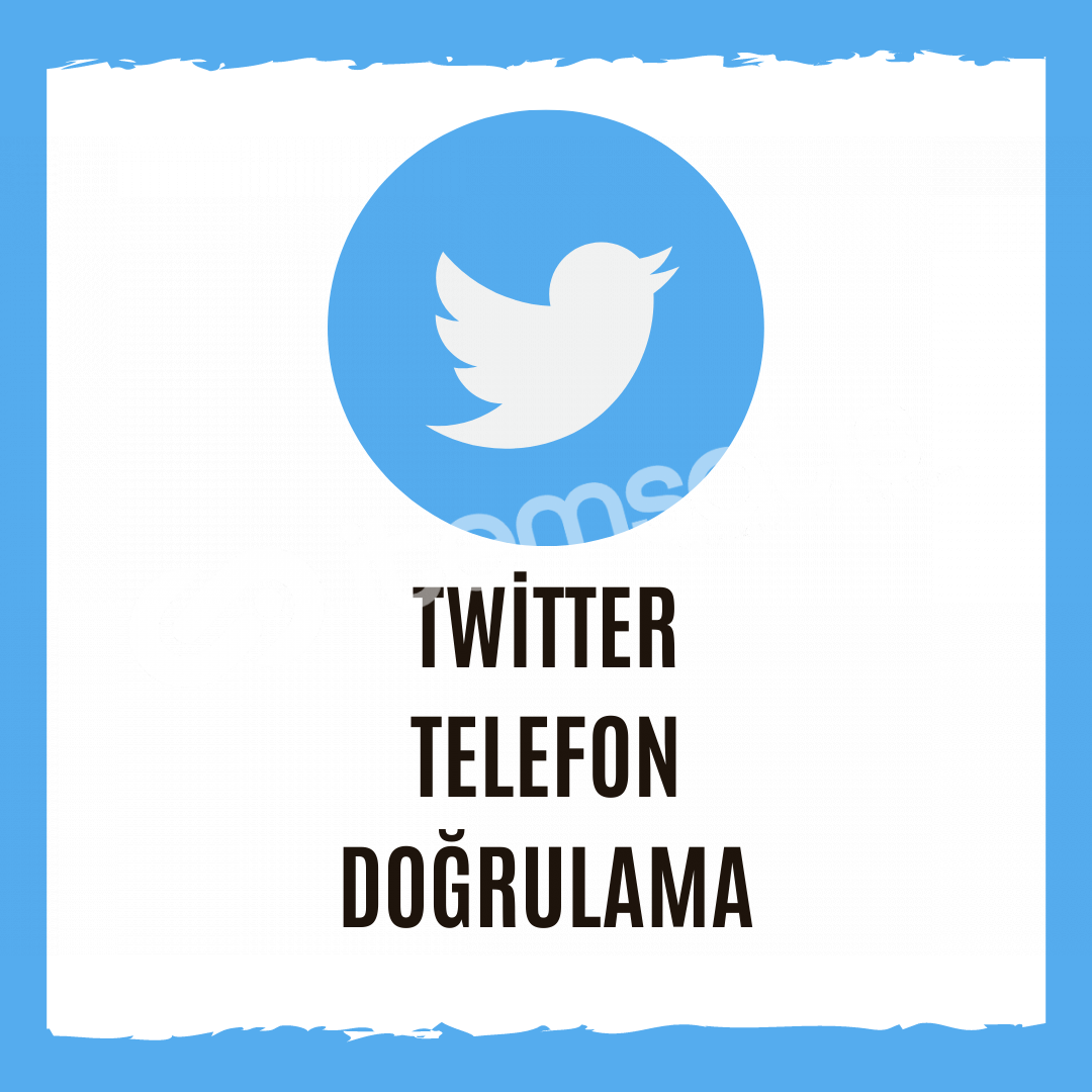 Twitter Telefon Doğrulama - İstediğiniz Ülkeden Onay Alın