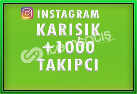 1000 KARIŞIK TAKİPÇİ - [ÖZEL FİYAT]