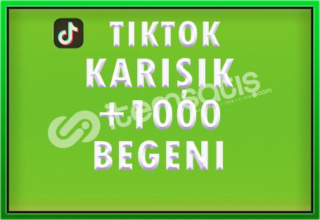 TİKTOK +1000 KARIŞIK BEĞENİ - [ÖZEL FİYAT]