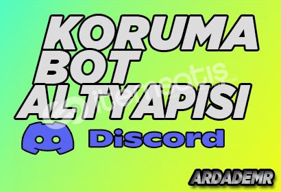 Discord Bot | v12 Koruma (Guard) Bot Altyapısı Kodlanır