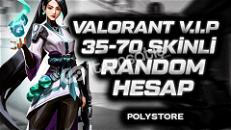 Vip Valorant 35-70 Skinli Random Hesap 3 alana 1 bedava