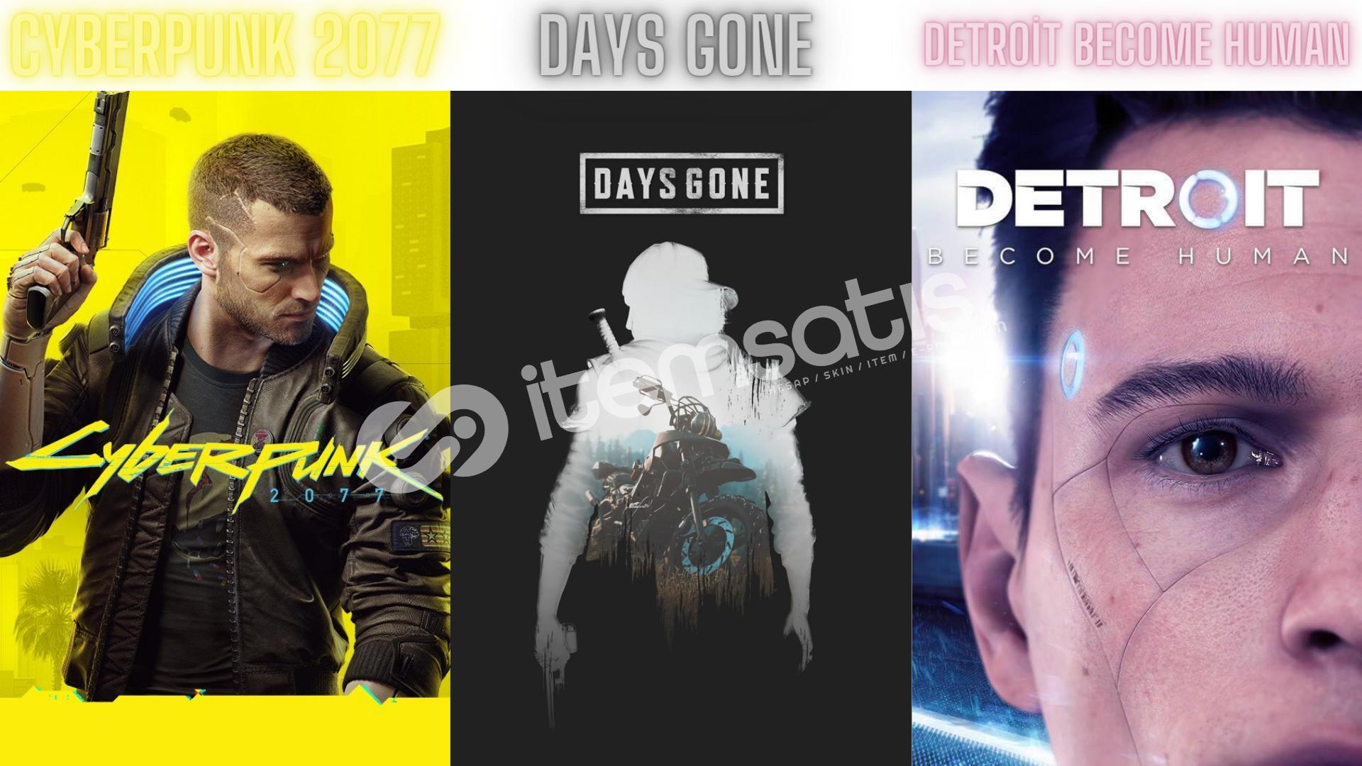 Cyberpunk 2077 + Days Gone + Detroit Become Human + GARANTİ