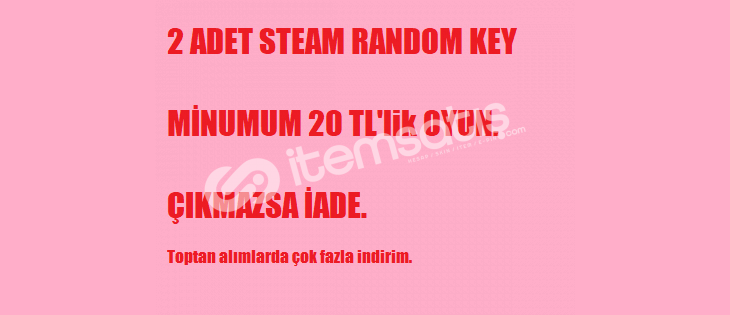 Minumum Toplam 20 TL Oyun Çıkan 2 Steam Random Key.