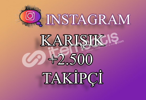 2500 Instagram Takipçi Karışık | Hemen Teslim