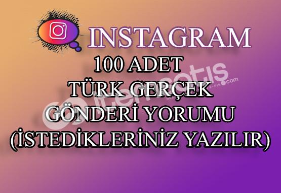 Instagram 100 Türk Gerçek Gönderi Yorumu