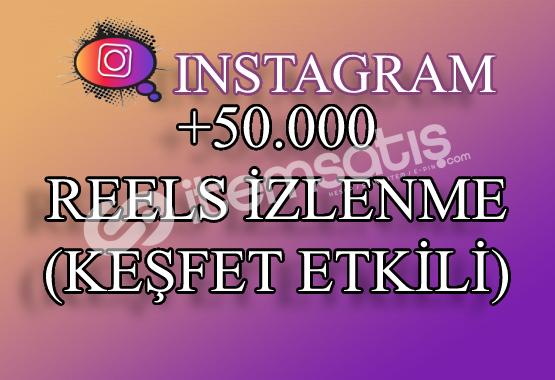 50000 Instagram Reels İzlenme | Keşfet Etkili