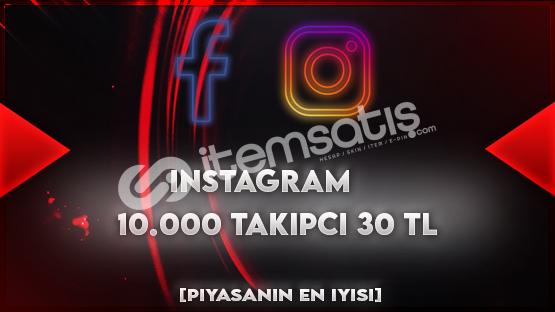 10.000 Takipçi 30 TL