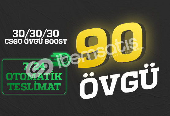FIRSAT! 90 Övgü +30/+30/+30 ÖVGÜ BOOST