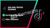 100.000 TİKTOK İZLENME