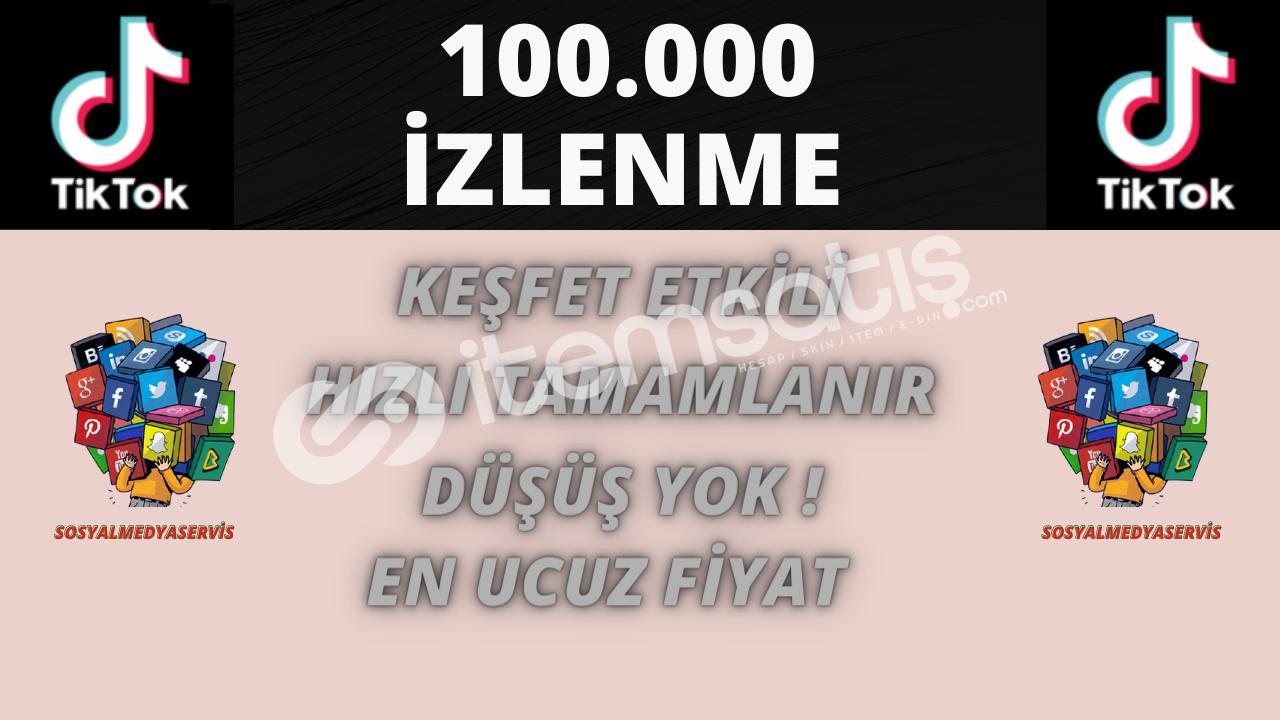 TİKTOK 100.000 İZLENME | KEŞFET ETKİLEŞİMLİ | 3 TL
