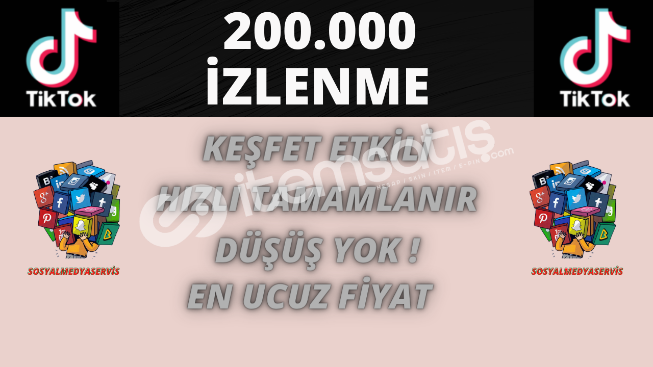 TİKTOK 200.000 İZLENME | KEŞFET ETKİLEŞİMLİ | 4.5 TL