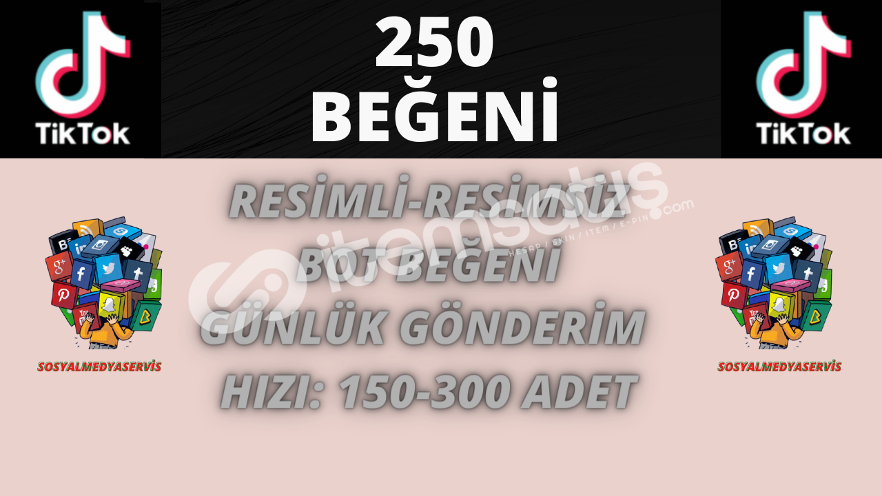 TİKTOK 250 BEĞENİ | 3 TL