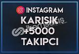 5.000 KARIŞIK TAKİPÇİ   ANLIK