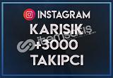 3.000 KARIŞIK TAKİPÇİ   ANLIK