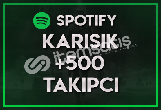 500 KARIŞIK SPOTIFY TAKİPÇİ