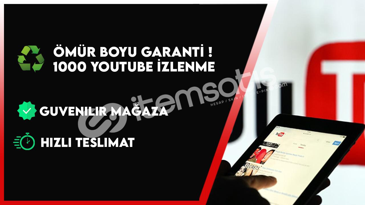 Ömür Boyu Garanti ! - 1000 Youtube İzlenmesi