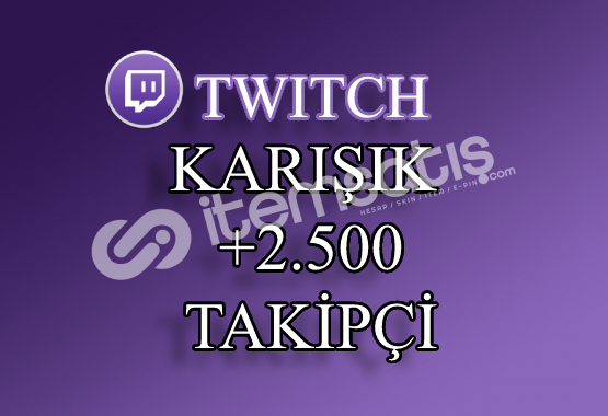 2500 Twitch Takipçi | Seri Teslimat