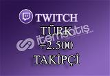 2500 Türk Twitch Takipçi | 30 Gün Garantili