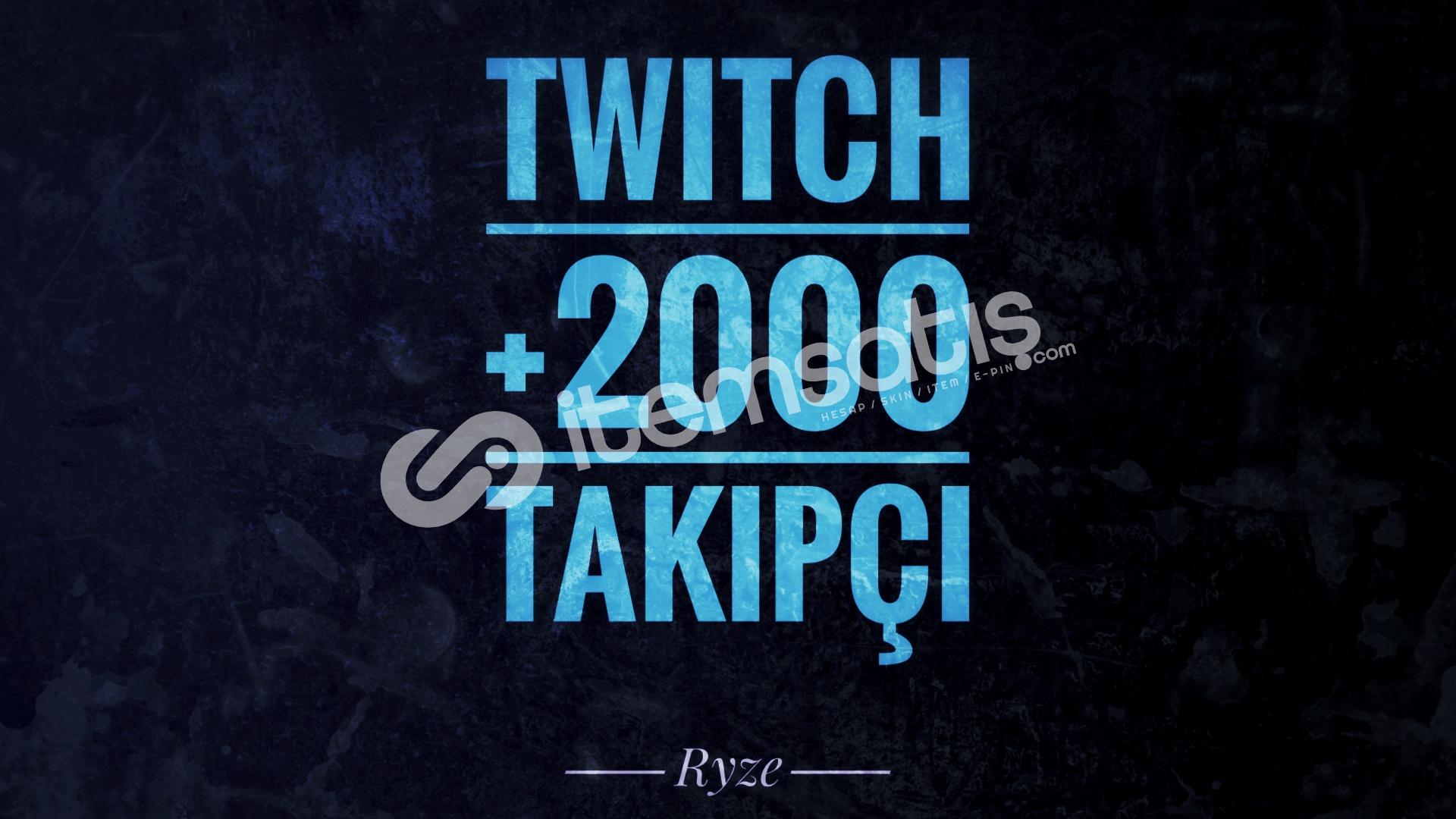 Twitch +2000 Global Takipçi