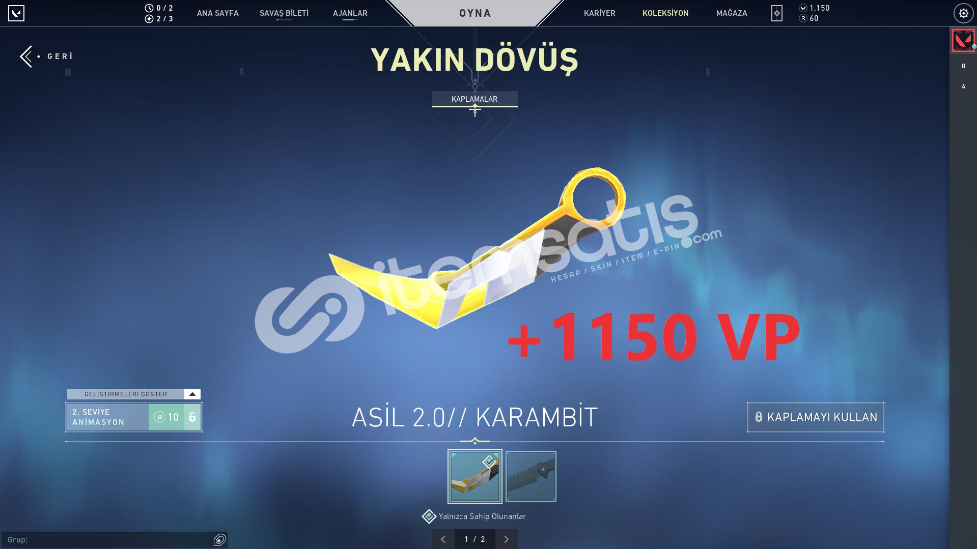 ASİL KARAMBİT+1150VP GOLD 2 HESAP