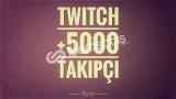 Twitch +5000 Global Takipçi